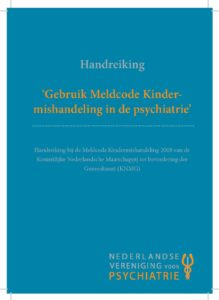 Handreiking gebruik meldcode kindermishandeling in de psychiatrie